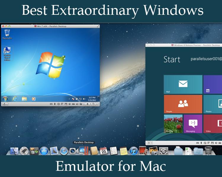Best Extraording windows Emulator for Mac