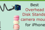 Best overhead stand for iPhone