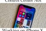 Control center not working on iPhone