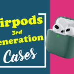 Airpods 3rd Generation Cases
