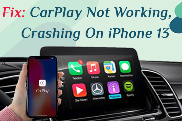 CarPlay Not Working & Crashing Issue on iPhone 13(iOS 15)