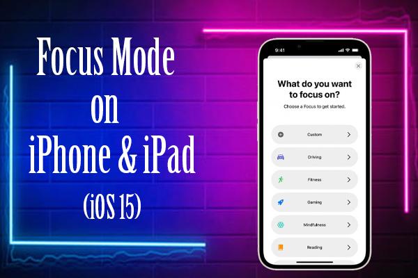 Focus mode on iPhone & iPad (iOS 15)