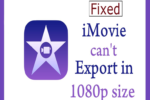 iMovie can't export in 1080p size