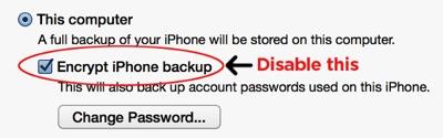 uncheck encrypt iPhone backup